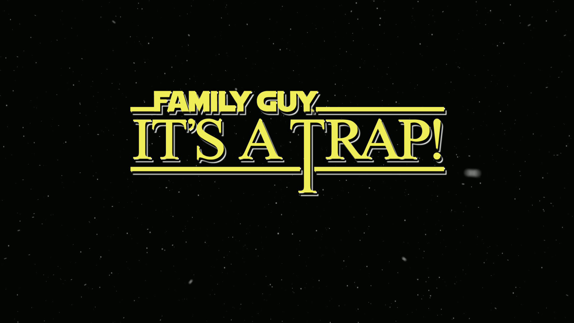 Family Guy Presents  It s a Trap WallpapersIts A Trap Wallpaper
